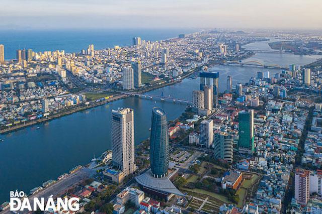 Bộ Kế hoạch và Đầu tư đề xuất xây dựng Đà Nẵng trở thành trung tâm tài chính quy mô khu vực.