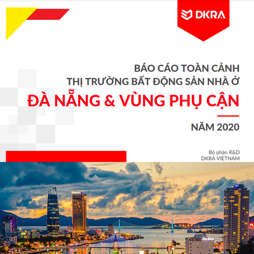 DKRA: Báo cáo toàn cảnh thị trường bất động sản nhà ở Đà Nẵng và vùng phụ cận năm 2020