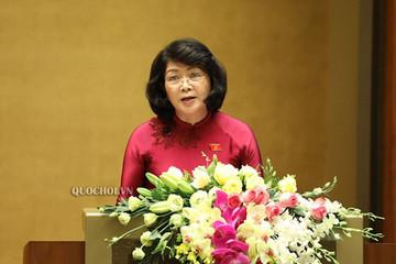 Trình Quốc hội miễn nhiệm Phó Chủ tịch nước đối với bà Đặng Thị Ngọc Thịnh