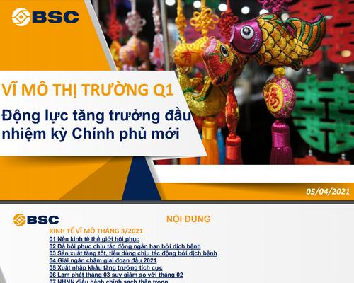 BSC: Vĩ mô thị trường quý I - Động lực tăng trưởng đầu nhiệm kỳ Chính phủ mới