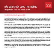SSI Research: Báo cáo chiến lược thị trường tháng 4 - Vững vàng trên nền giá mới