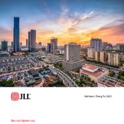 JLL: Tổng quan thị trường bất động sản Việt Nam quý I/2021
