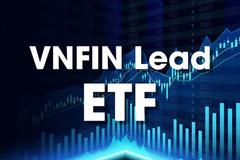 VNFin Lead ETF có quy mô vượt 100 triệu USD, hiệu quả cao nhất từ đầu năm