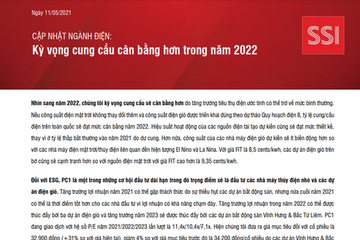 SSI Research: Ngành điện - Kỳ vọng cung cầu cân bằng hơn trong năm 2022