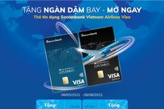 Tặng ngàn dặm bay cho khách hàng mở thẻ tín dụng Sacombank Vietnam Airlines Visa