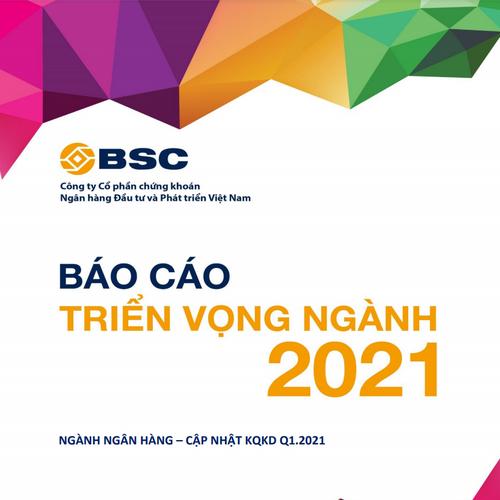 BSC: Ngành ngân hàng - Cập nhật KQKD quý I