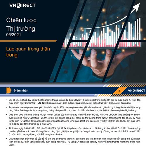 VNDirect: Báo cáo chiến lược thị trường tháng 6 - Lạc quan trong thận trọng
