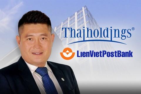 Ông Thụy tham gia vào LienVietPostBank