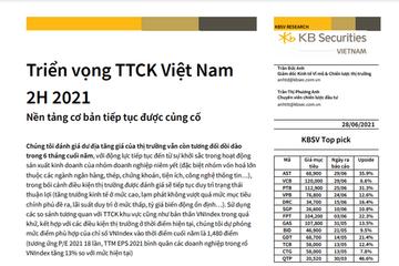 KBSV: Triển vọng TTCK Việt nam 6 tháng cuối năm 2021 - Nền tảng cơ bản tiếp tục được củng cố