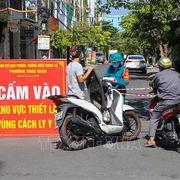 Sáng 22/7: Thêm 2.967 ca nhiễm Covid-19, Đà Nẵng tăng cường biện pháp giãn cách xã hội