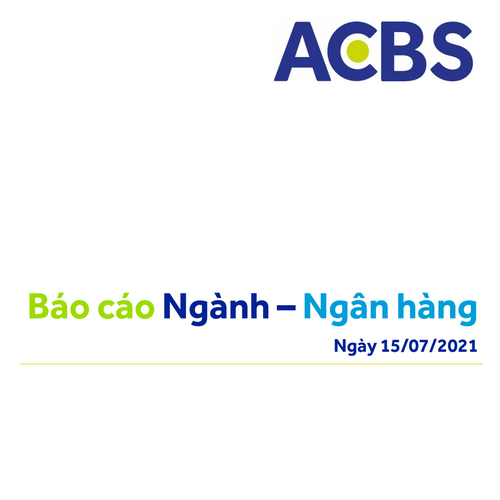 ACBS: Ngành ngân hàng - Điểm sáng trong bối cảnh dịch bệnh