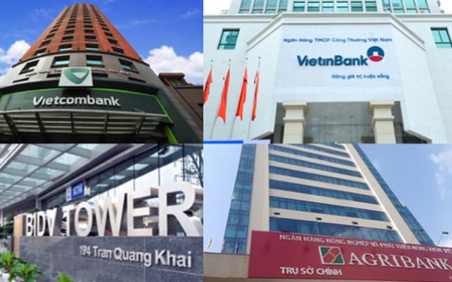 Lãi suất Agribank, Vietcombank, VietinBank, BIDV đang như thế nào?