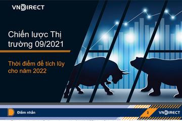 VNDirect: Chiến lược thị trường tháng 9 - Thời điểm để tích lũy cho năm 2022