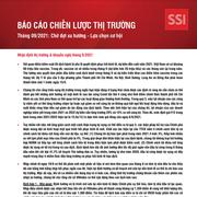 SSI Research: Báo cáo chiến lược tháng 9 - Chờ đợi xu hướng, lựa chọn cơ hội