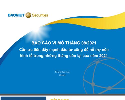 BVSC: Báo cáo vĩ mô tháng 8/2021