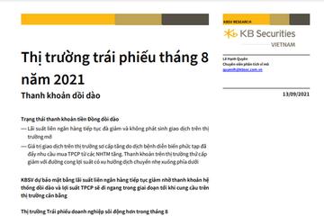 KBSV: Thị trường trái phiếu tháng 8/2021 - Thanh khoản dồi dào
