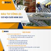 BSC: Đầu tư công - Cơ hội cuối năm 2021