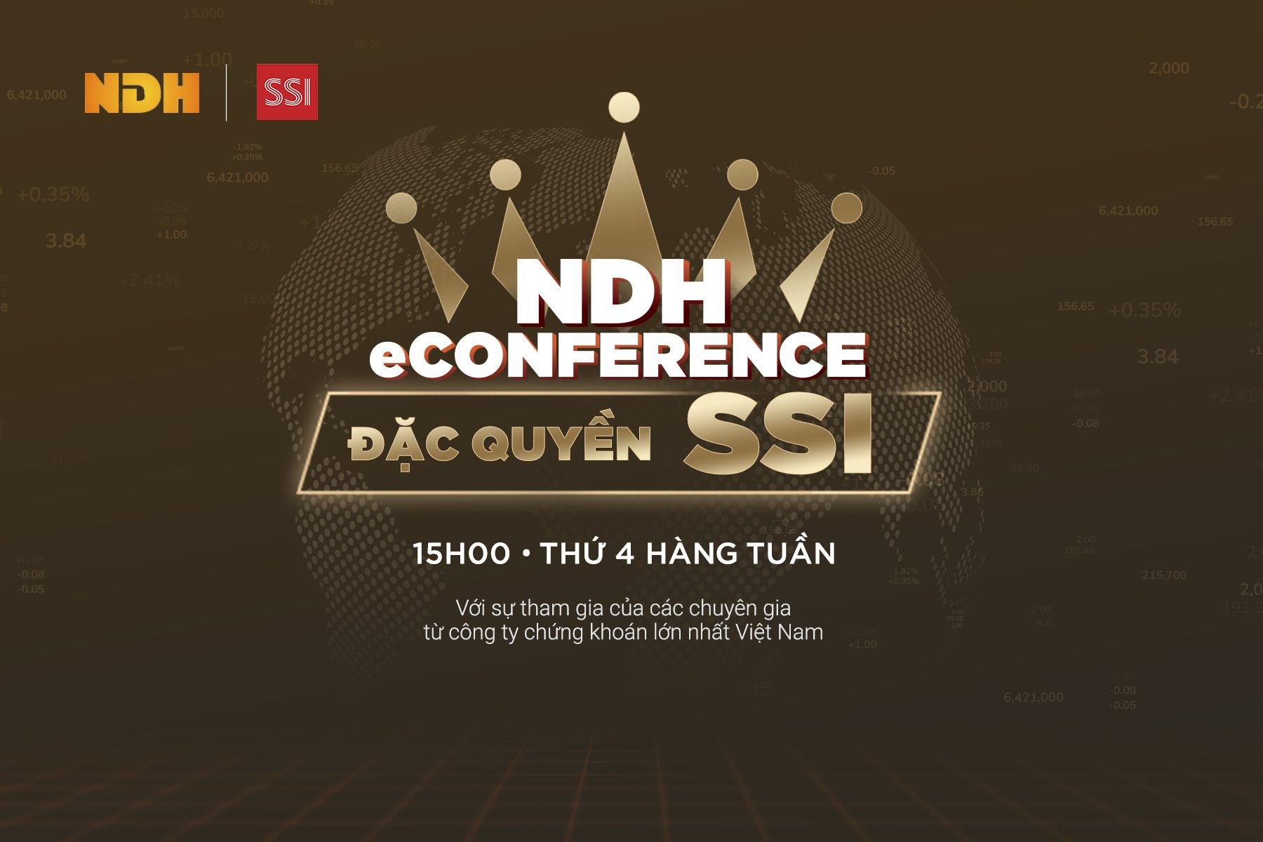 NDH eConference - Chương trình tư vấn 'đặc quyền cho nhà đầu tư của SSI'