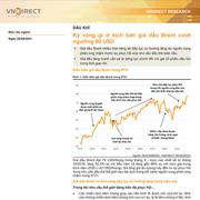 VNDirect: Ngành dầu khí - Kỳ vọng gì ở kịch bản giá dầu Brent vượt ngưỡng 80 USD