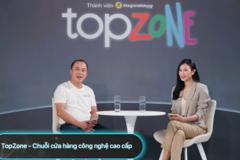 Thế Giới Di Động mở chuỗi TopZone bán sản phẩm Apple