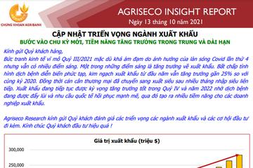 Agriseco: Triển vọng ngành xuất khẩu - Bước vào chu kỳ mới, tiềm năng tăng trưởng trong trung và dài hạn