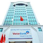 VietinBank báo lãi đi ngang, nợ nghi ngờ tăng 6 lần
